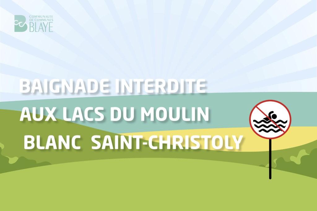 Saison estivale 2021 : Baignade aux Lacs de St Christoly interdite